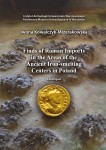 Finds of Roman Imports in the Areas of the Ancient Iron-smelting Centres in Poland