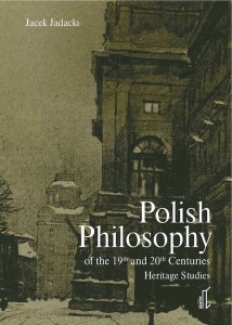 Polish Philosophy of the 19th and 20th Centuries